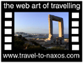 Travel to Naxos Video Gallery  - Naxos tour - A video about Naxos town, the castle and the beaches of the west part of the island.  -  A video with duration  and a size of