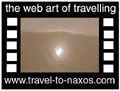 Travel to Naxos Video Gallery  - Naxos Beaches - Agia Anna, Maragas, Agios Georgios, Agios Prokopios. A tour to the West coast beaches.  -  A video with duration 1 min 6sec and a size of 838 Kb